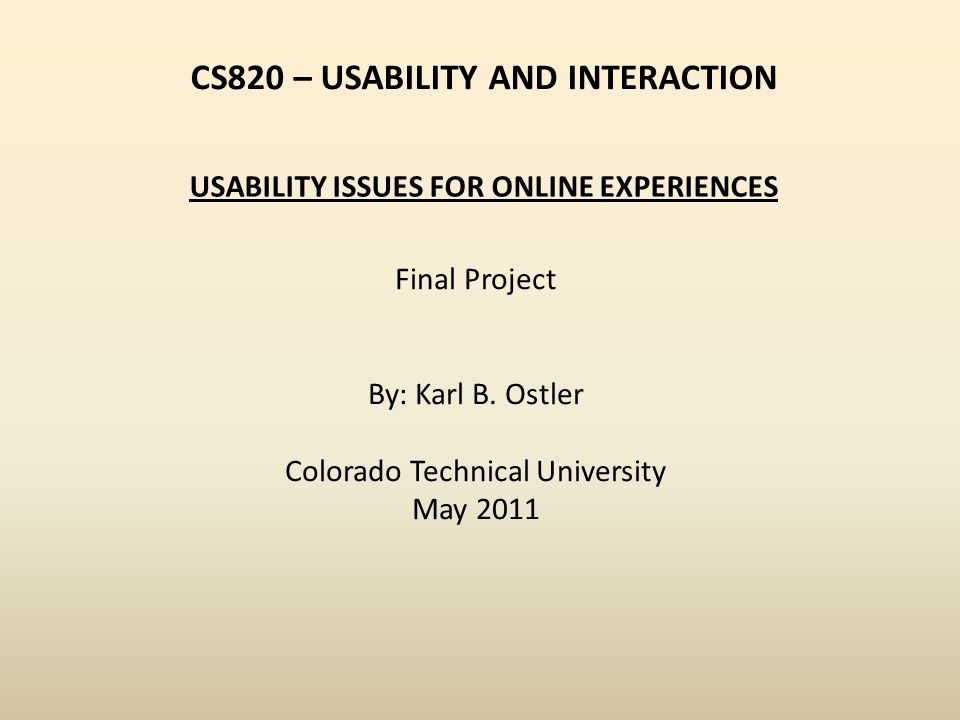 CS820 – USABILITY AND INTERACTION