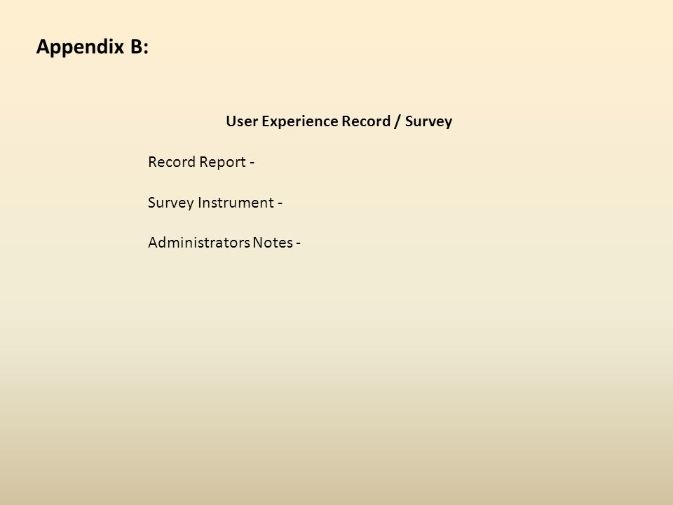 User Experience Record / Survey