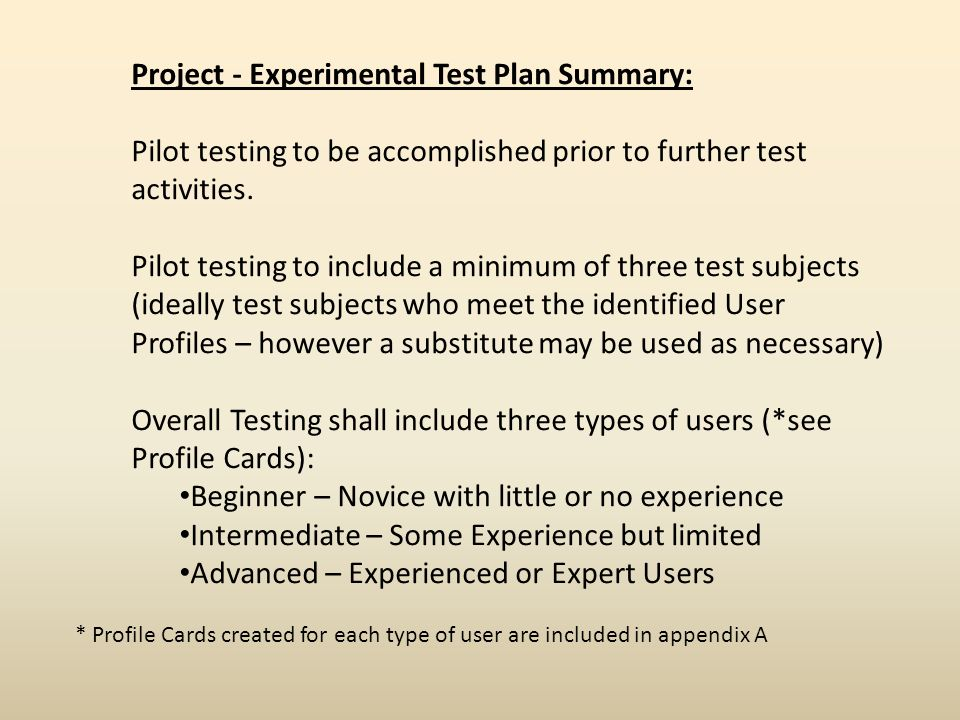 Project - Experimental Test Plan Summary: