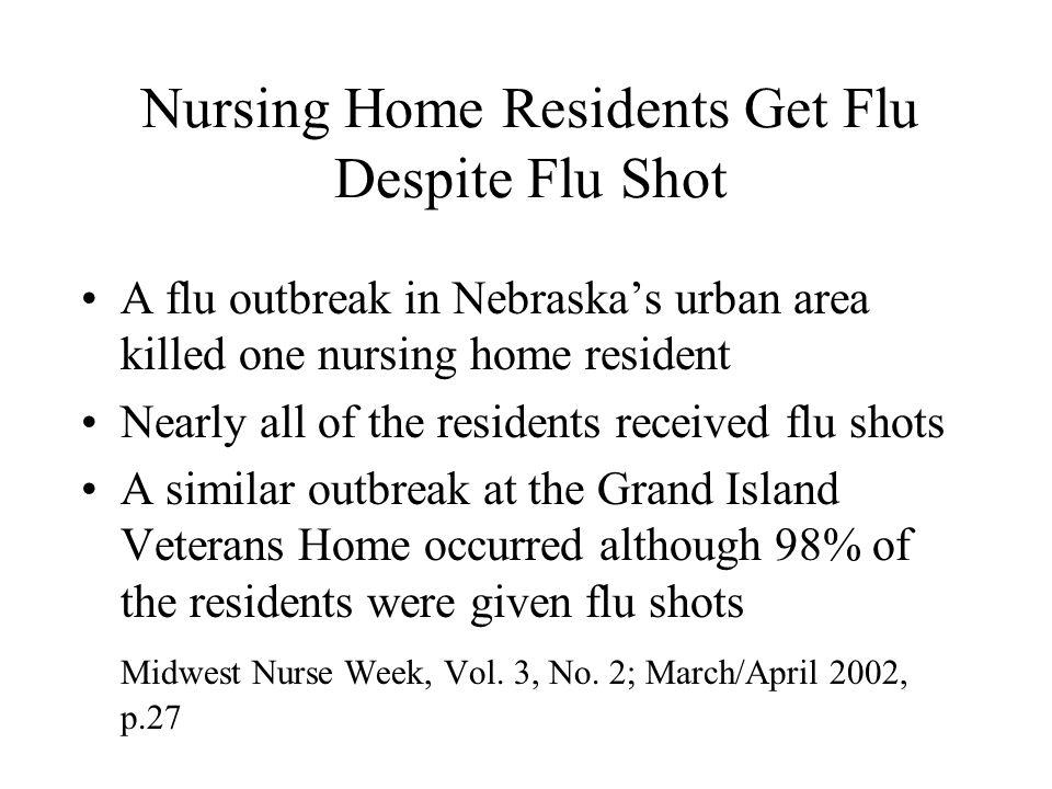 Nursing Home Residents Get Flu Despite Flu Shot