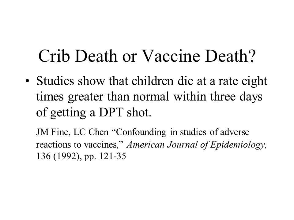 Crib Death or Vaccine Death
