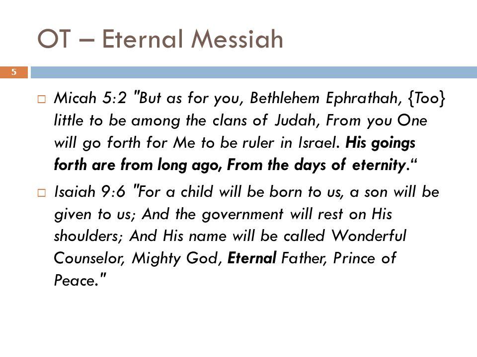 OT – Eternal Messiah