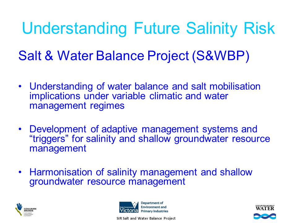 S&WBP Outputs Hydrology Salinity Management Framework