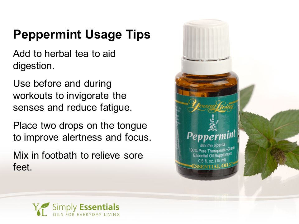 Peppermint Usage Tips Add to herbal tea to aid digestion.