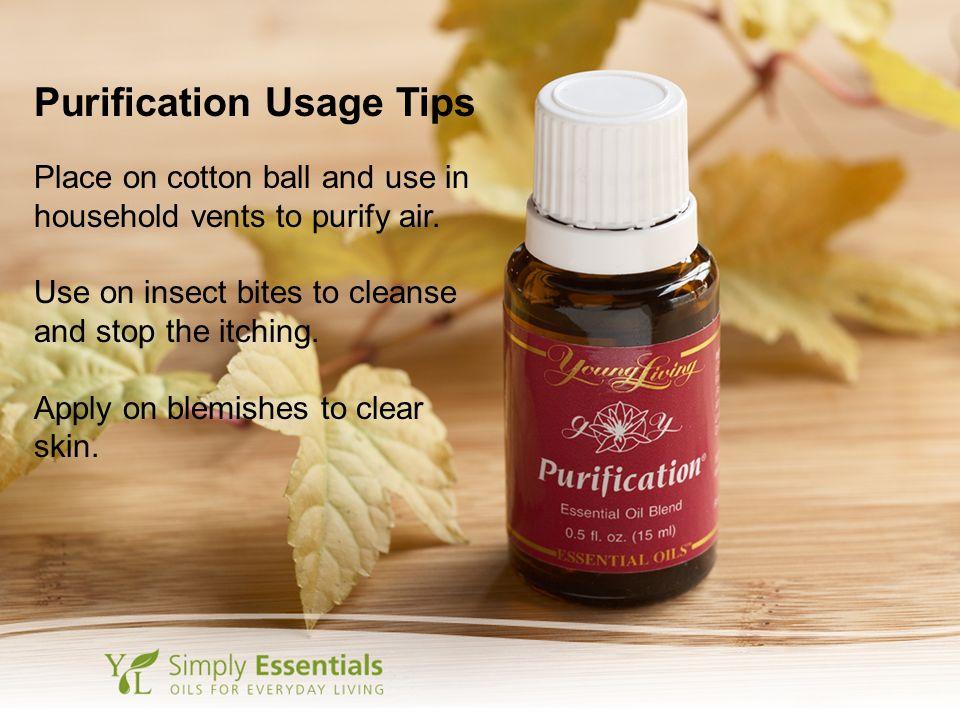 Purification Usage Tips