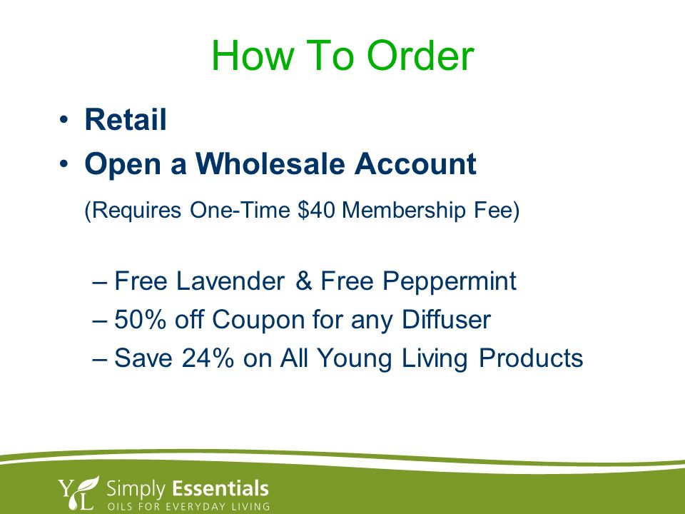 How To Order Retail Open a Wholesale Account