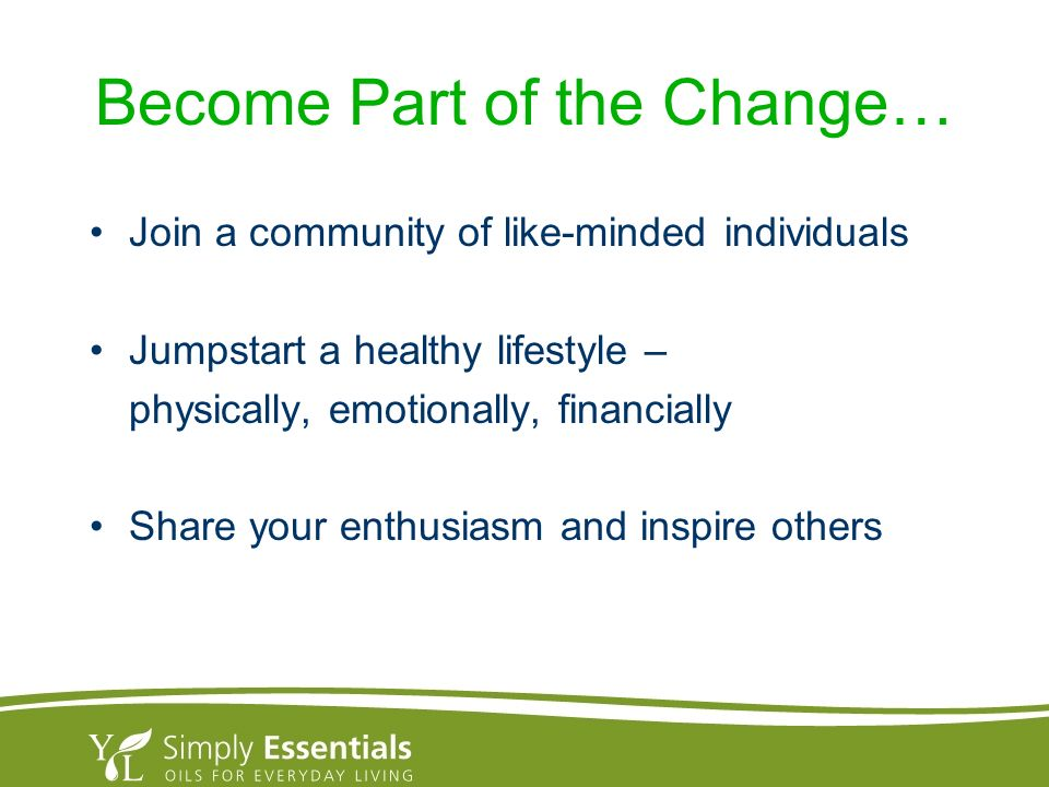 Become Part of the Change…