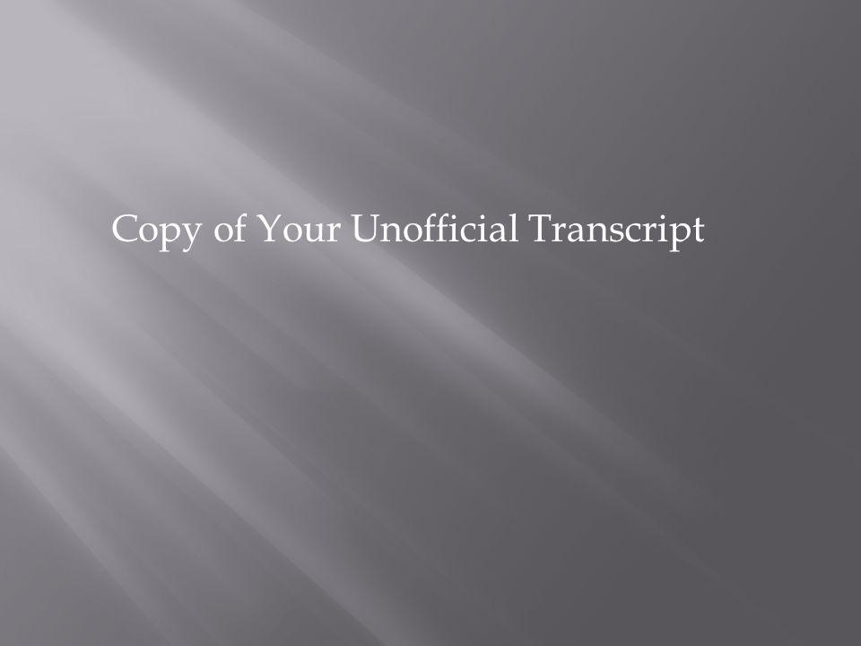 Copy of Your Unofficial Transcript