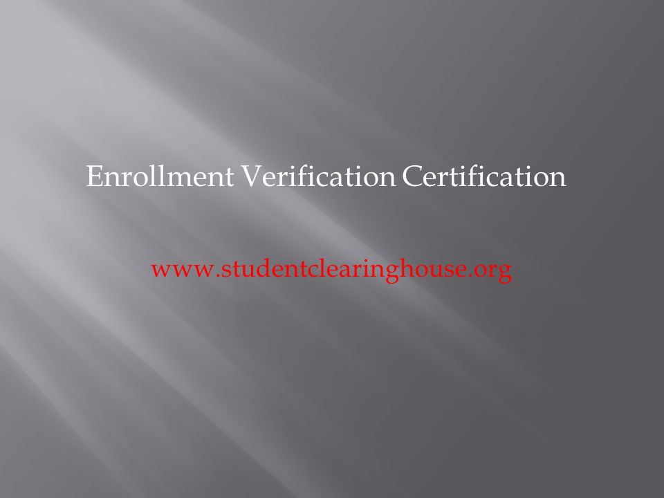Enrollment Verification Certification