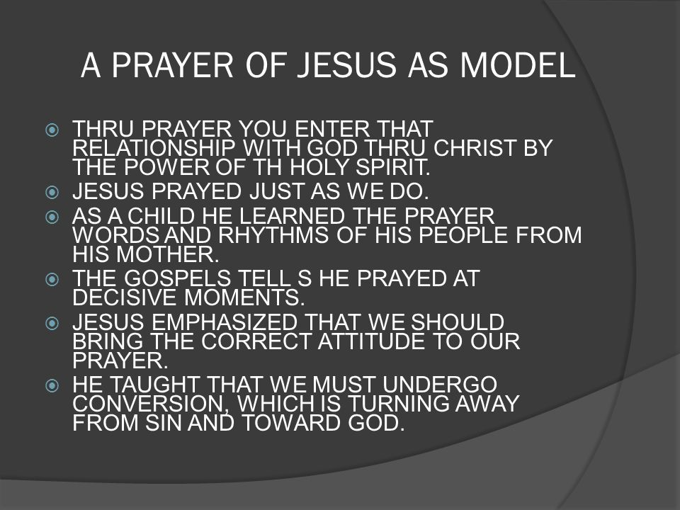 A PRAYER OF JESUS AS MODEL
