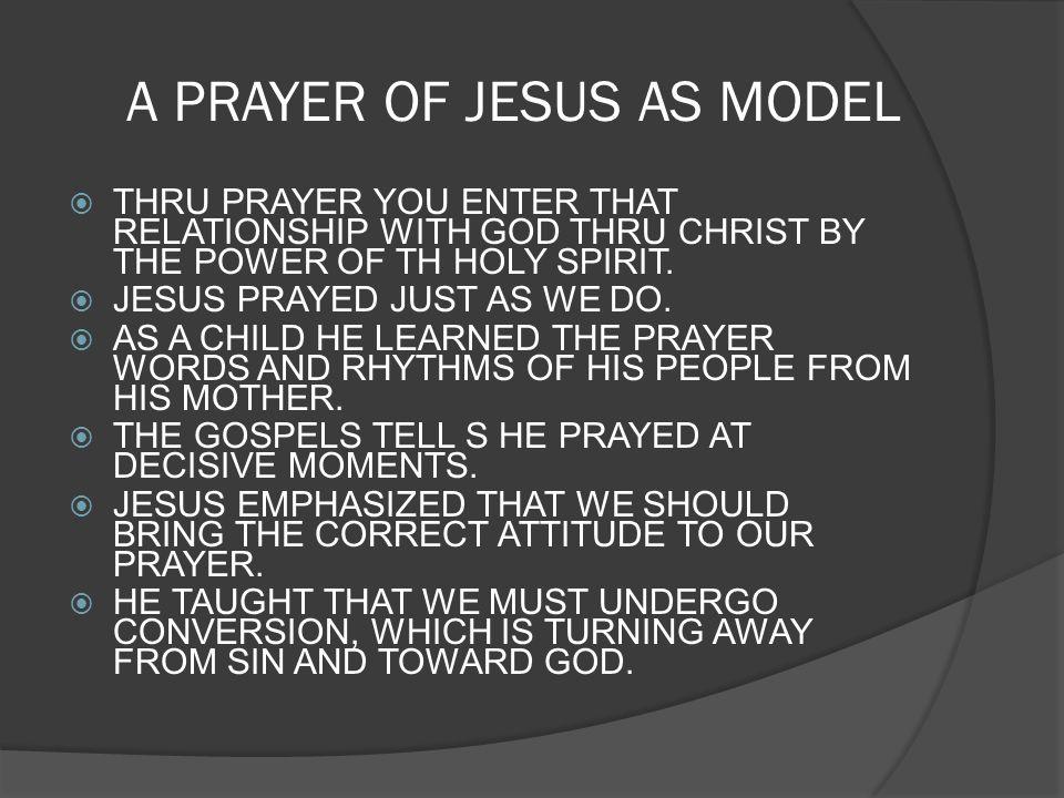 A PRAYER OF JESUS AS MODEL