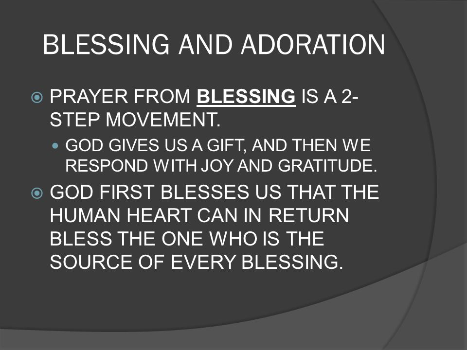 BLESSING AND ADORATION