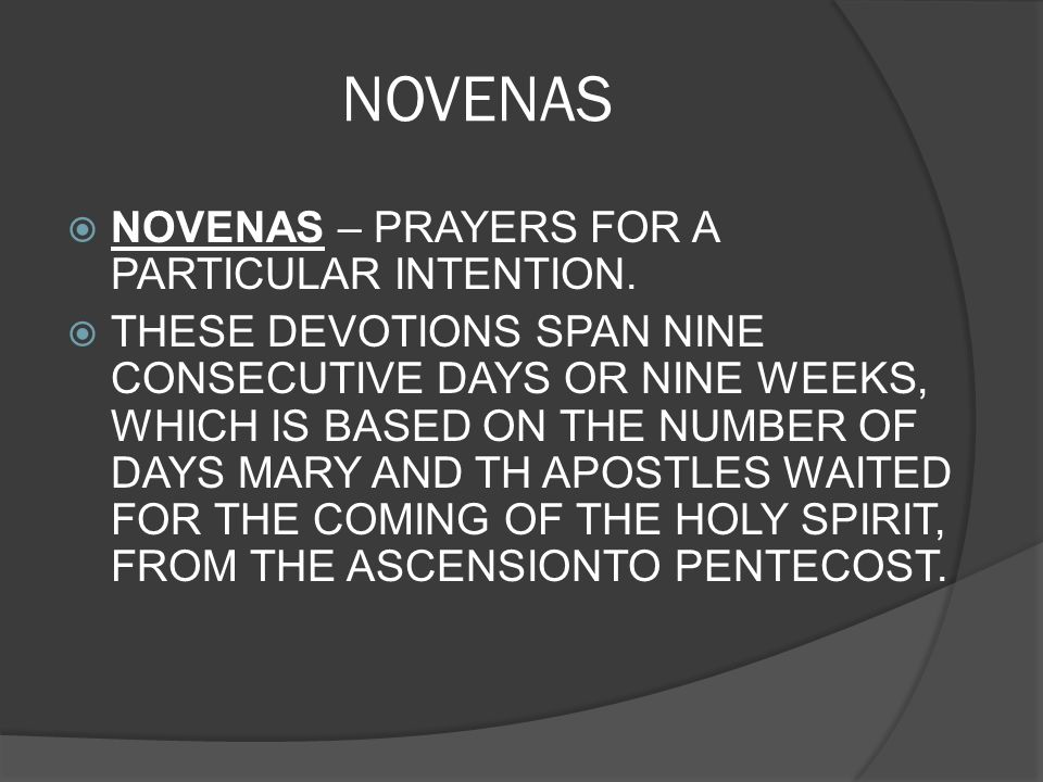 NOVENAS NOVENAS – PRAYERS FOR A PARTICULAR INTENTION.