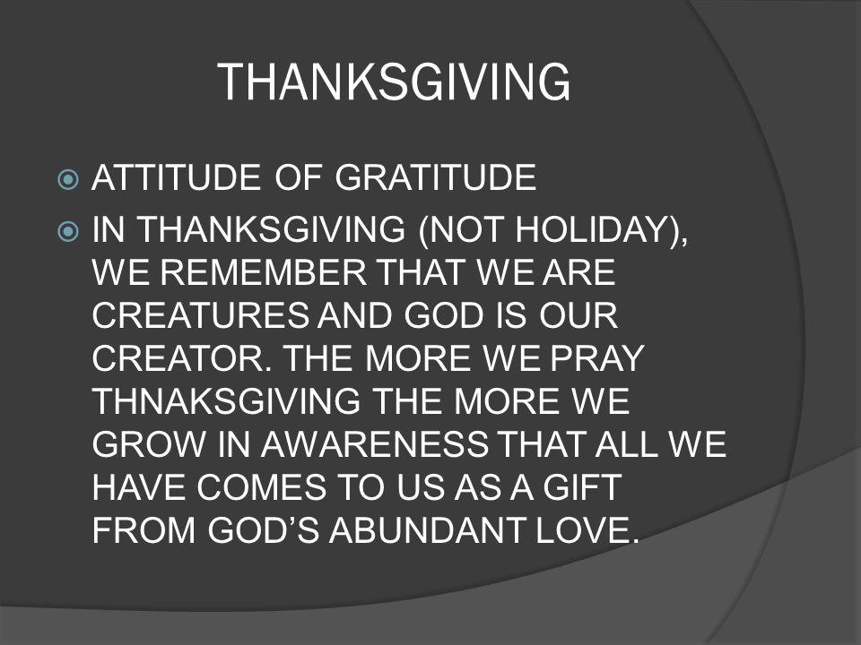 THANKSGIVING ATTITUDE OF GRATITUDE