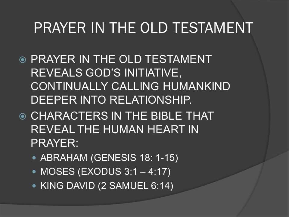 PRAYER IN THE OLD TESTAMENT