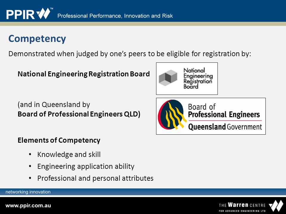 Competency Demonstrated when judged by one's peers to be eligible for registration by: National Engineering Registration Board.