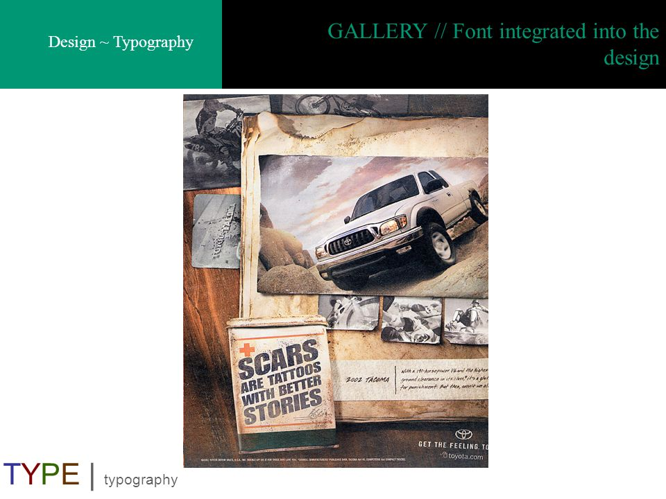 GALLERY // Font integrated into the design