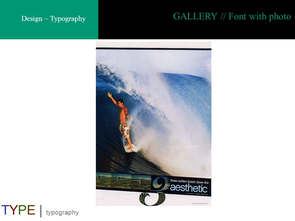 GALLERY // Font with photo
