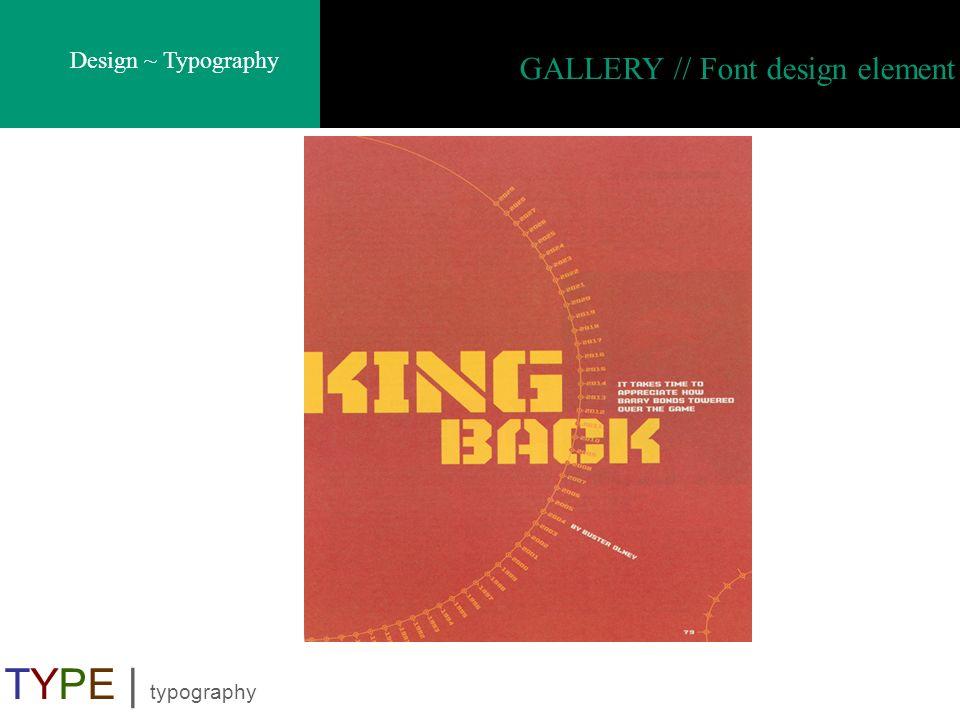 GALLERY // Font design element