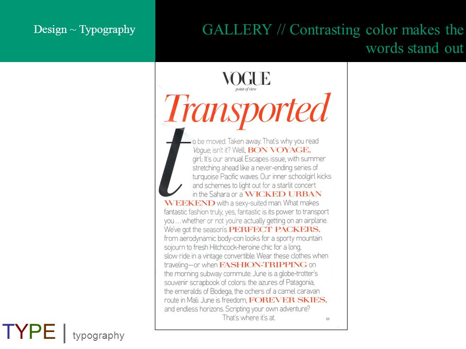GALLERY // Contrasting color makes the words stand out