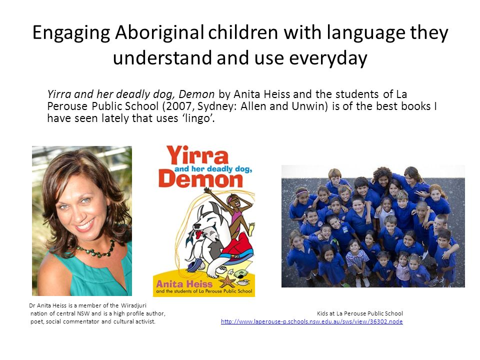 Engaging Aboriginal children with language they understand and use everyday