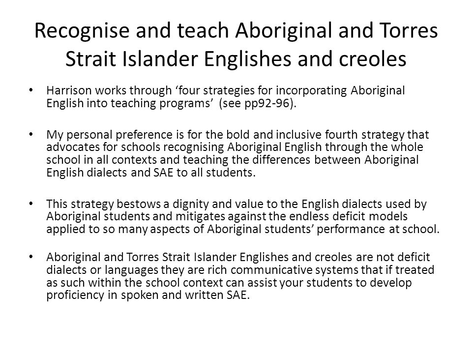 Recognise and teach Aboriginal and Torres Strait Islander Englishes and creoles
