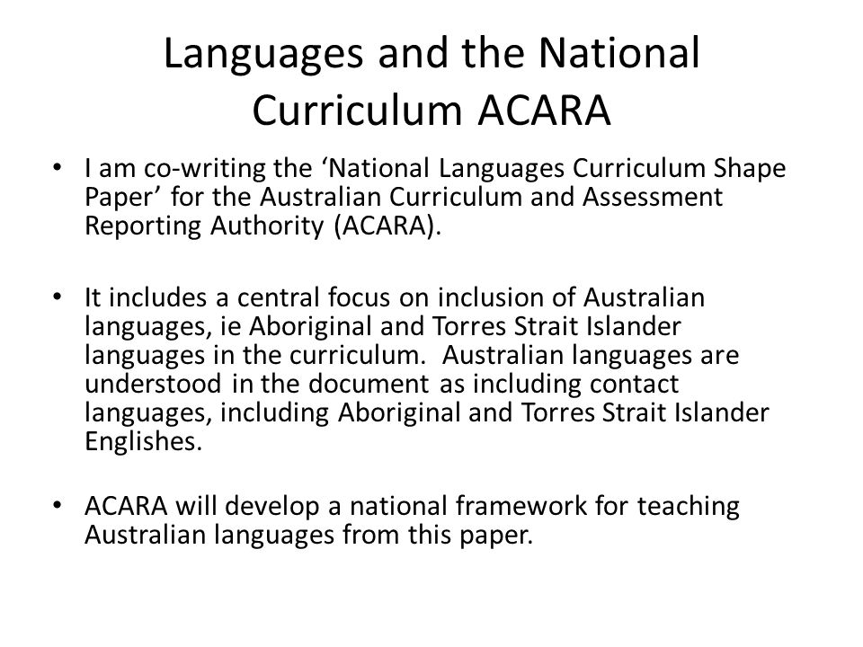 Languages and the National Curriculum ACARA