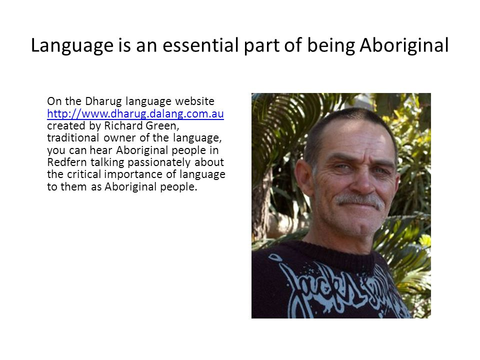 Language is an essential part of being Aboriginal
