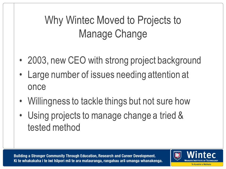 Why Wintec Moved to Projects to Manage Change