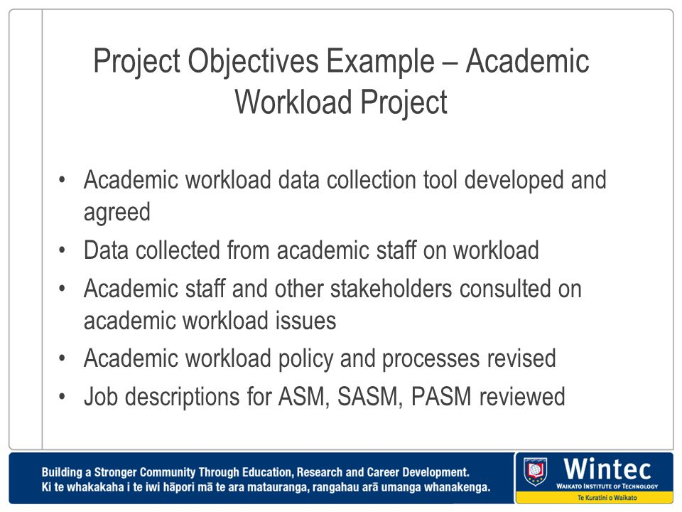 Project Objectives Example – Academic Workload Project