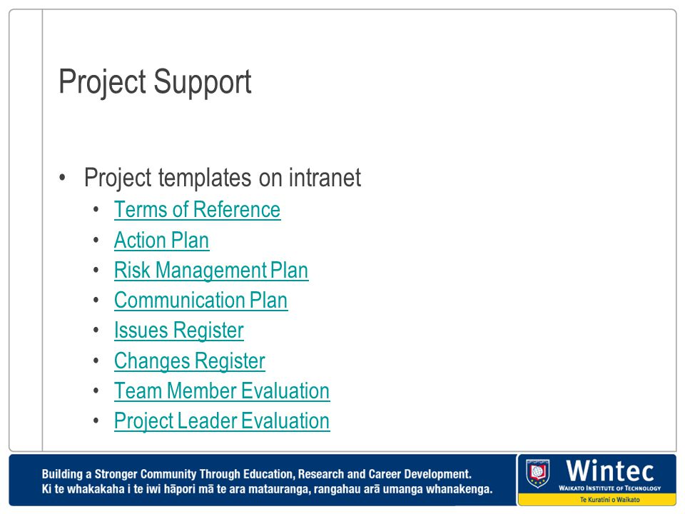 Project Support Project templates on intranet Terms of Reference