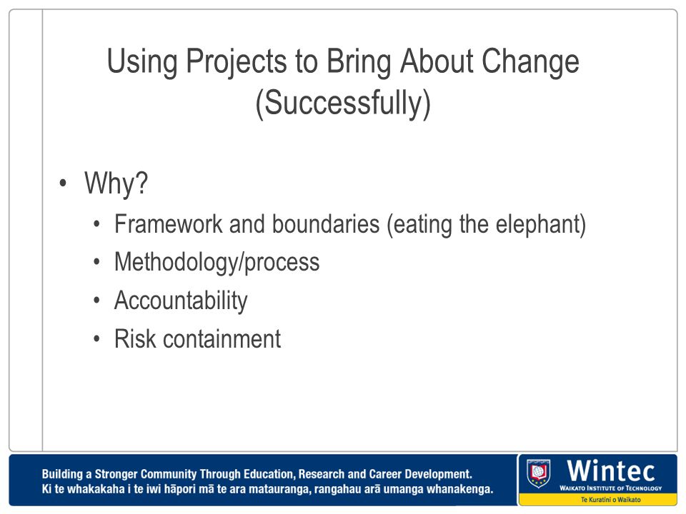 Using Projects to Bring About Change (Successfully)