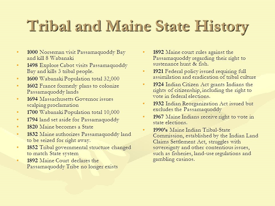 Tribal and Maine State History