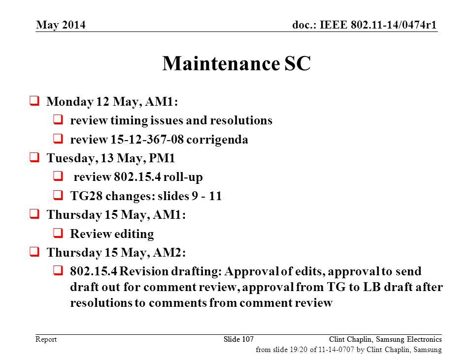 Maintenance SC Monday 12 May, AM1: