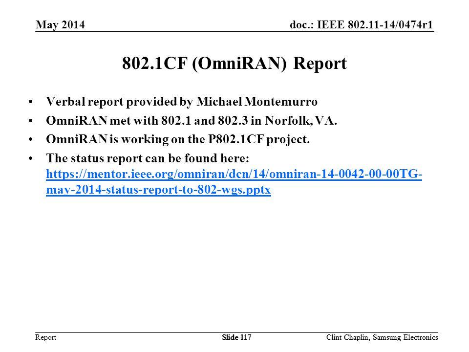 802.1CF (OmniRAN) Report Verbal report provided by Michael Montemurro