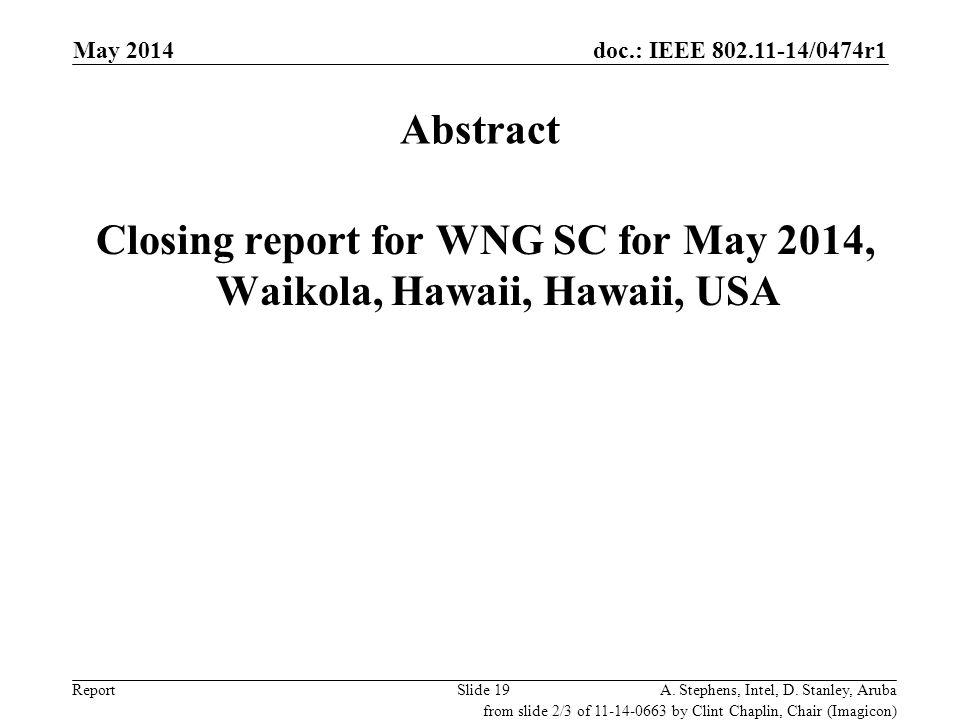 Closing report for WNG SC for May 2014, Waikola, Hawaii, Hawaii, USA