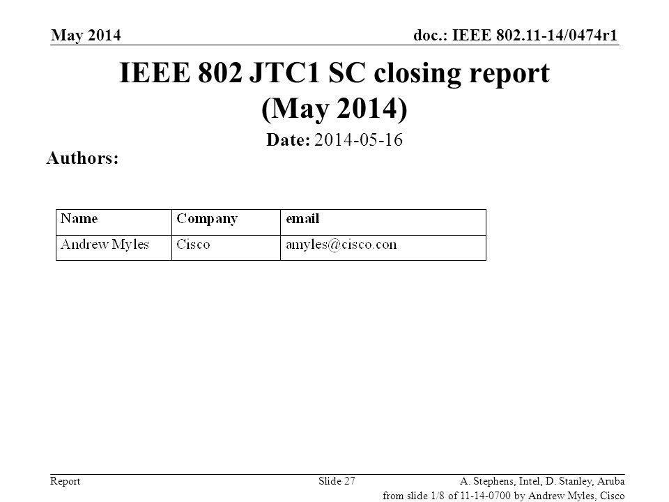 IEEE 802 JTC1 SC closing report (May 2014)
