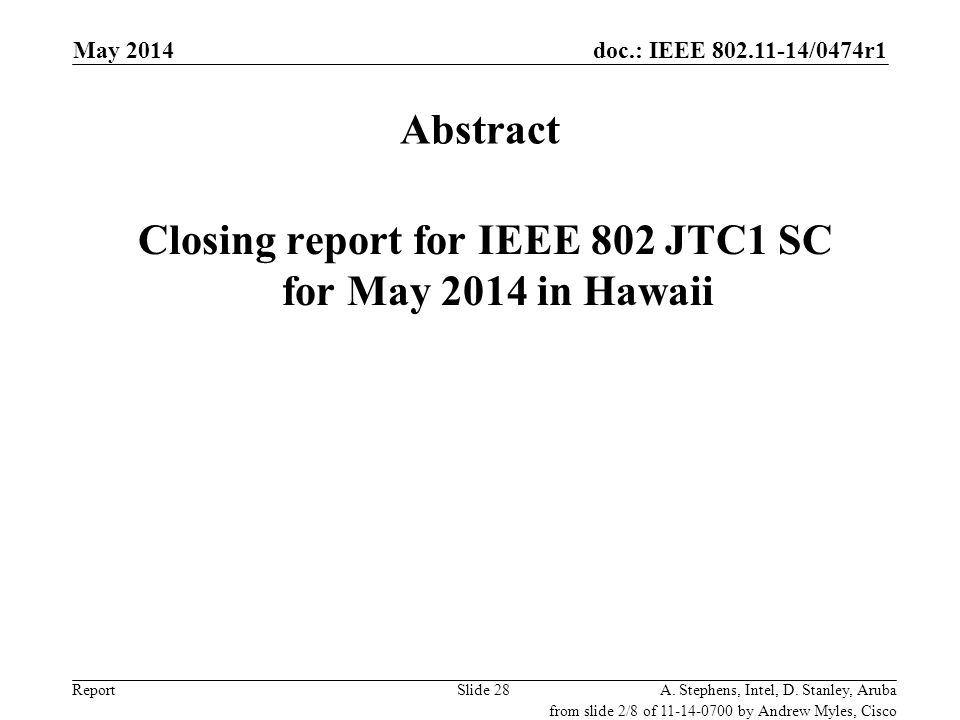 Closing report for IEEE 802 JTC1 SC for May 2014 in Hawaii