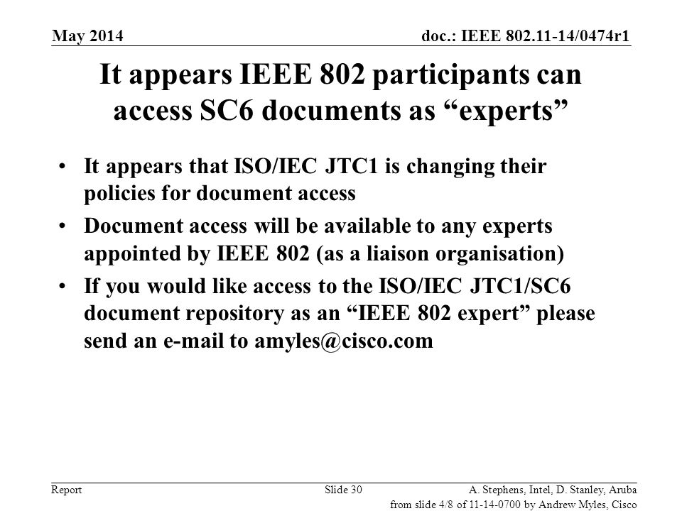 It appears IEEE 802 participants can access SC6 documents as experts