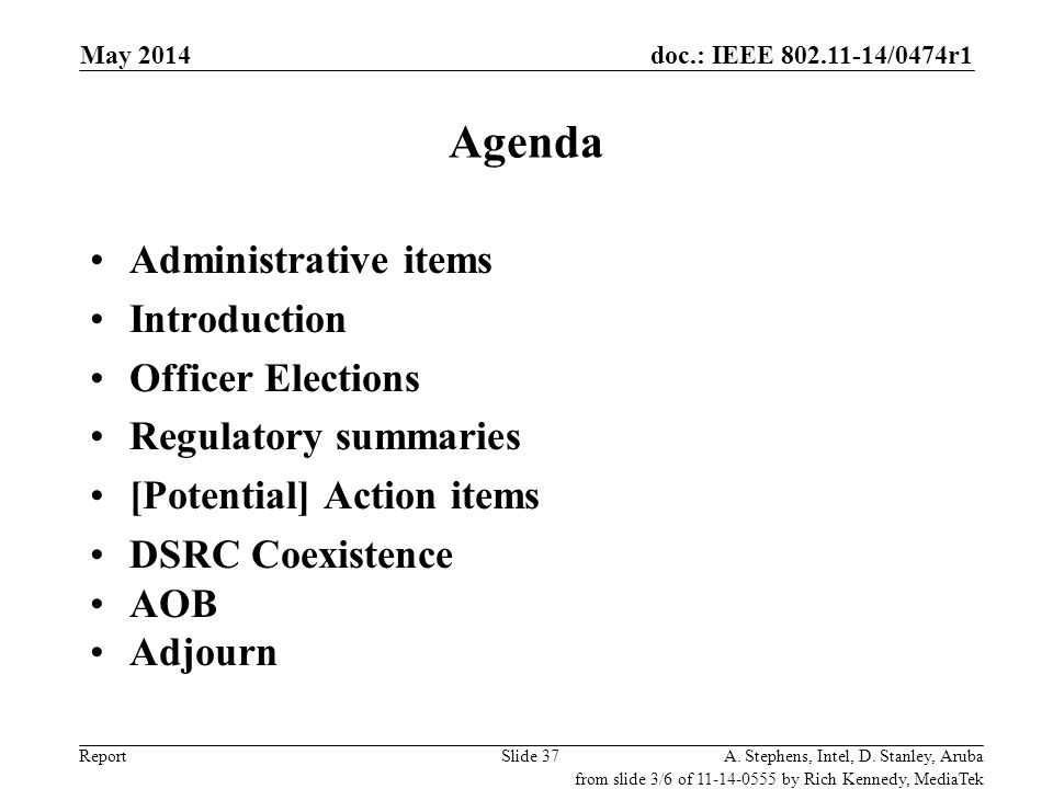Agenda Administrative items Introduction Officer Elections