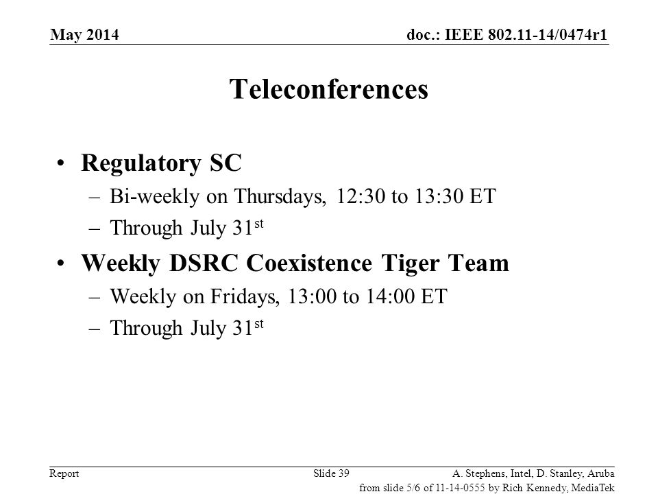 Teleconferences Regulatory SC Weekly DSRC Coexistence Tiger Team