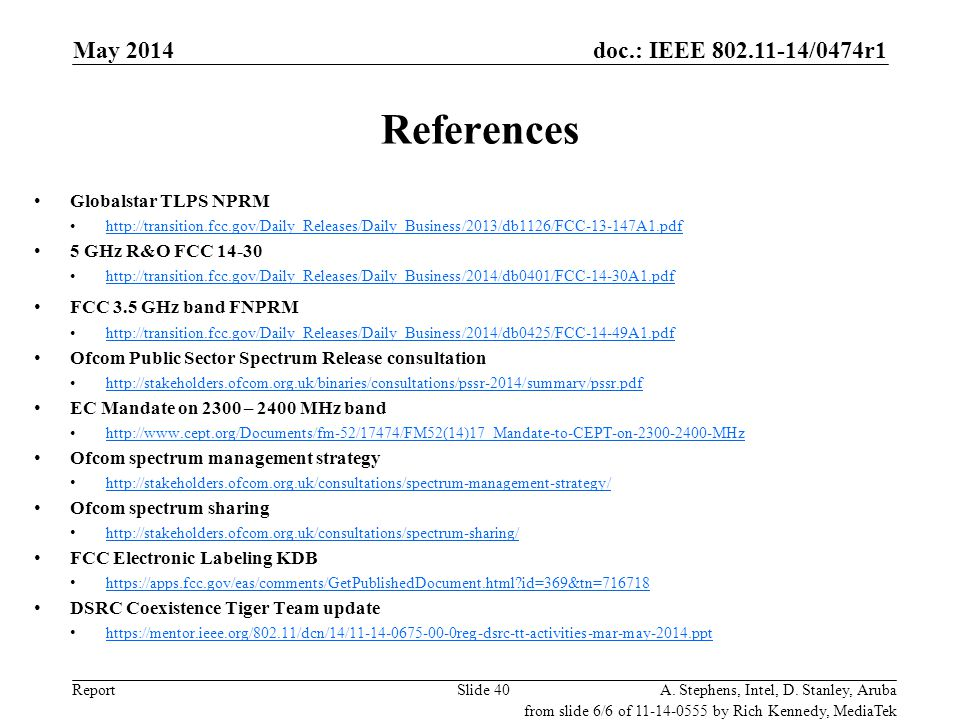 References May 2014 May 2006 doc.: IEEE 802.11-06/0528r0