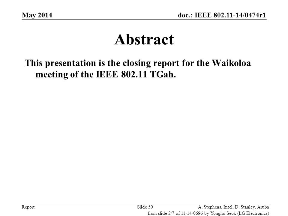April 2009 doc.: IEEE 802.19-09/xxxxr0. May 2014. May 2014. Abstract.
