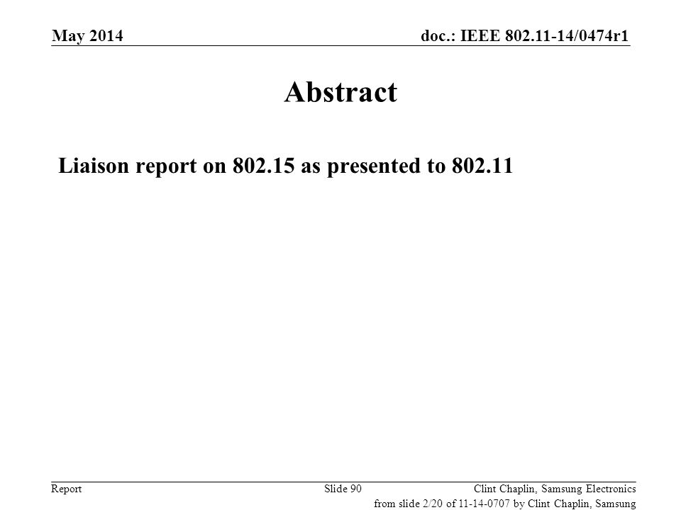 Abstract Liaison report on 802.15 as presented to 802.11 May 2014