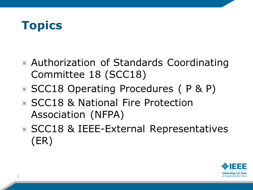 Topics Authorization of Standards Coordinating Committee 18 (SCC18)