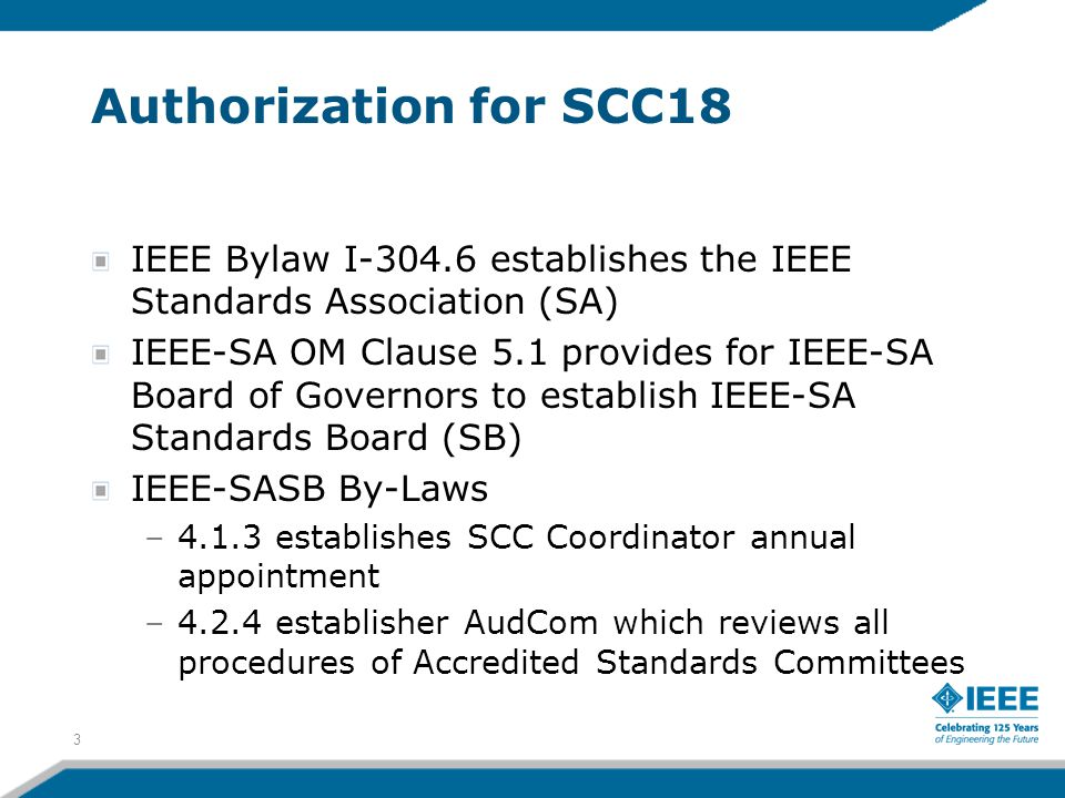 Authorization for SCC18 IEEE Bylaw I-304.6 establishes the IEEE Standards Association (SA)
