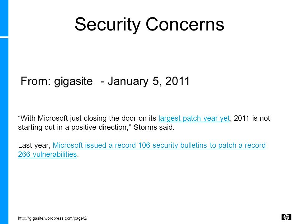 Security Concerns From: gigasite - January 5, 2011
