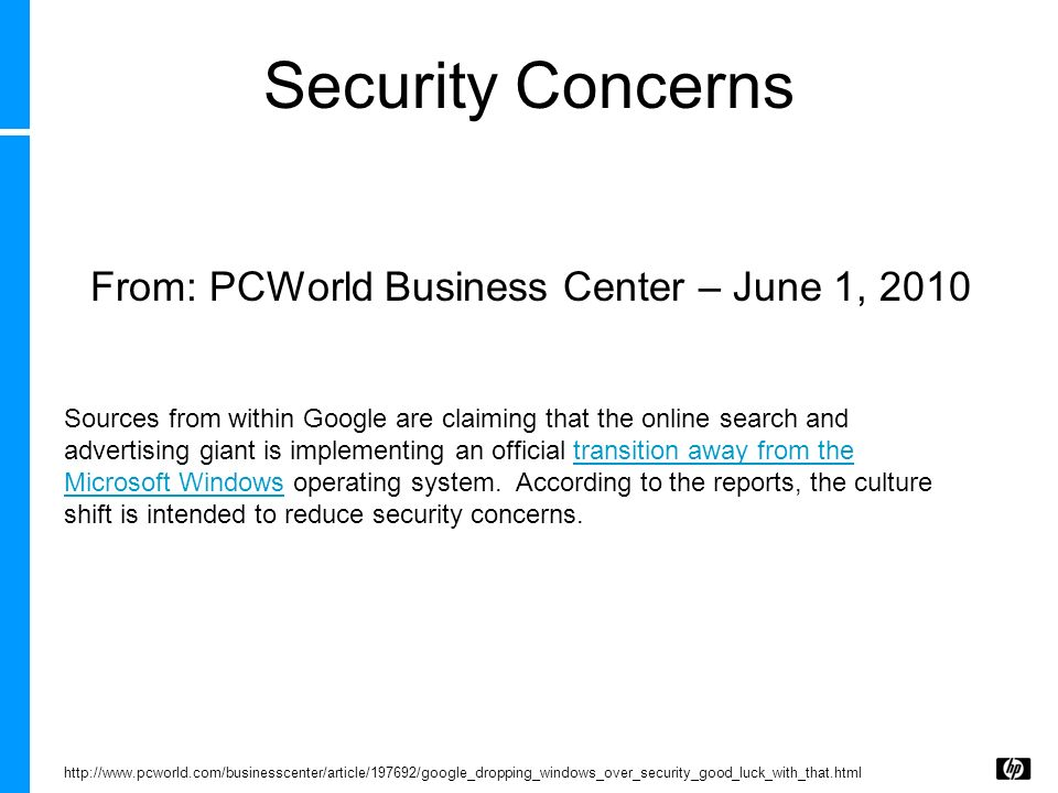 Security Concerns From: PCWorld Business Center – June 1, 2010