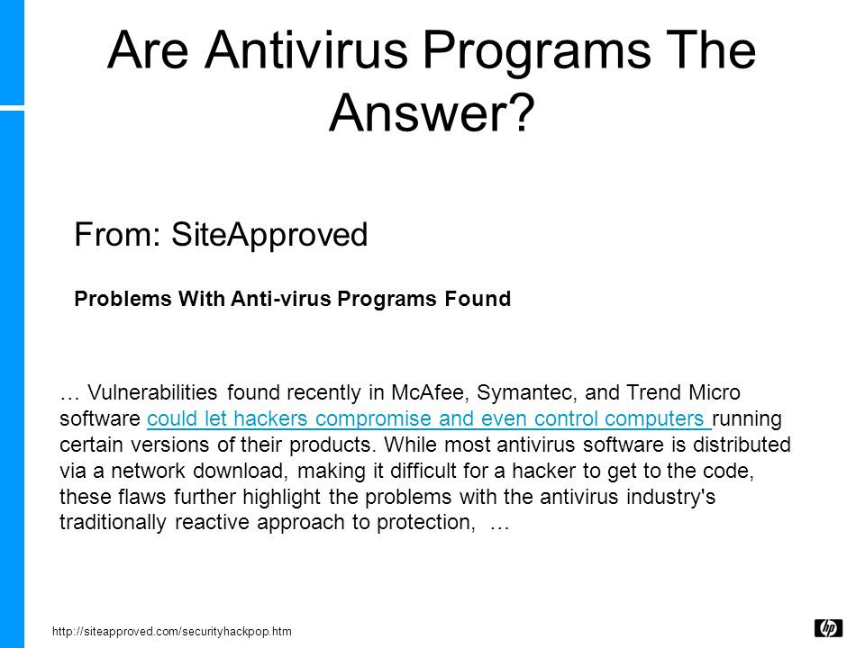 Are Antivirus Programs The Answer