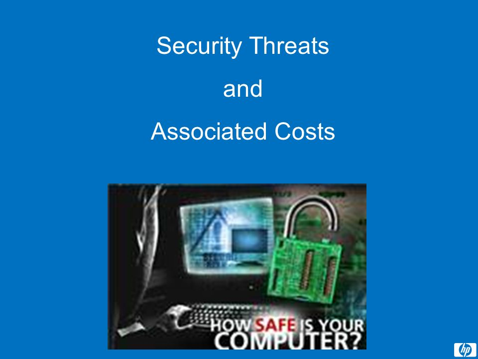 Security Threats and Associated Costs